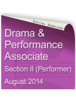 Drama and Performance Associate August 2014 (Performer)