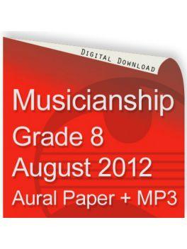 Musicianship August 2012 Grade 8 Aural
