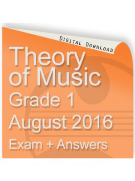 Theory of Music August 2016 Grade 1