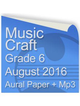 Music Craft August 2016 Grade 6 Aural