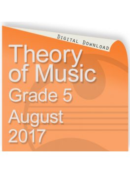 Theory of Music August 2017 Grade 5