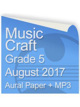 Music Craft August 2017 Grade 5 Aural