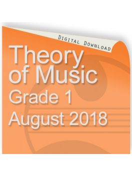 Theory of Music August 2018 Grade 1