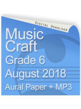 Music Craft August 2018 Grade 6 Aural