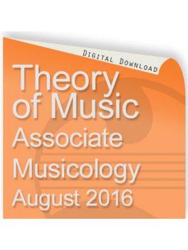 Theory of Music 2016 Associate: Musicology