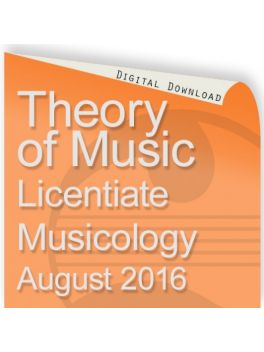 Theory of Music 2016 Licentiate: Musicology