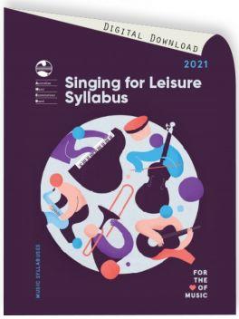 2021 Singing for Leisure Syllabus
