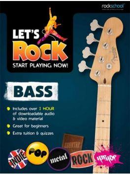 Let's Rock Bass