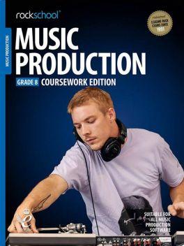 Rockschool Music Production Grade 8