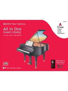 Bastien New Traditions All in One Piano Course Primer A