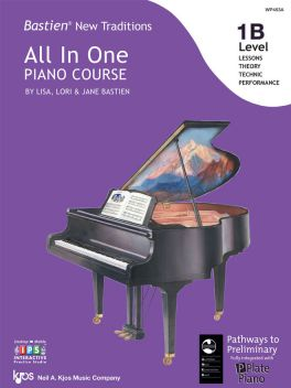 Bastien New Traditions All in One Piano Course Level 1B