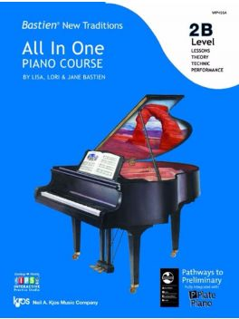 Bastien New Traditions All in One Piano Course Level 2B